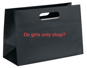 Do girls only shop? What about the not so fairer sex...